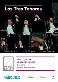 7. LOS TRES TENORES - Concierto <bR> Ju. 21 Jun. 19:00 h. en ABC ELX