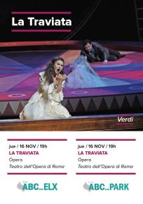 8. LA TRAVIATA - Opera <br> En ABC PARK y ABC ELX el Ju.16 Nov. 19:00 h.