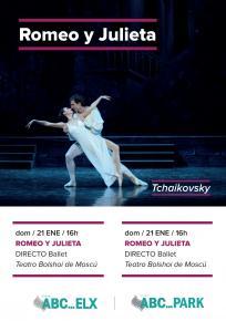 3. ROMEO Y JULIETA - Ballet en Directo <br> Do. 21 Ene. 16:00 h. en ABC PARK y ABC ELX
