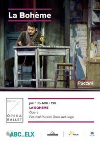 5. LA BOHEME - Opera <br> Ju. 5 Abr. a las 19:00 h. en ABC ELX