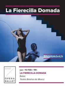 6. LA FIERECILLA DOMADA - Ballet <bR> Ju. 15 Feb. 19:00 h. en ABC PARK y ABC ELX