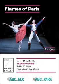 4. THE FLAMES OF PARIS - Ballet en Directo <br> Do. 4 Mar. 16:00 h. en ABC PARK y ABC ELX