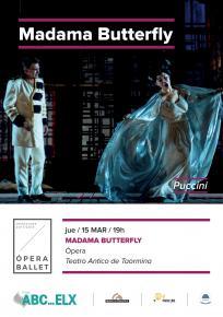 6. MADAMA BUTTERFLY - Opera <bR> Ju. 15 Mar. 19:00 h. en ABC ELX