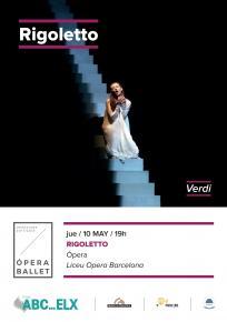 4. RIGOLETTO - Opera <br> Ju. 10 May. 19:00 h. en ABC ELX