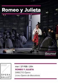 7. ROMEO Y JULIETA - Opera en Directo <br> Ma. 27 Feb. 20:00 h. en ABC PARK y ABC ELX
